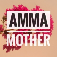 AMMA / MOTHER : Happy #MothersDAY